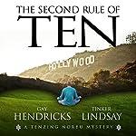 The Second Rule of Ten | Gay Hendricks,Tinker Lindsay
