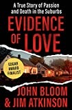 #9: Evidence of Love: A True Story of Passion and Death in the Suburbs
