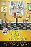 Fit to Die (Supper Club Mysteries) (Volume 2)