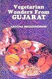 Vegetarian Wonders from Gujarat