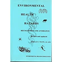 Environmental Health Hazards: Recognition and Avoidance