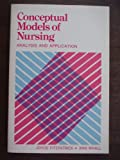 Conceptual Models of Nursing and Analysis Evaluation, Joyce J. Fitzpatrick and Ann L. Whall, 0893032336