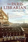 img - for The Paris Librarian: A Hugo Marston Novel book / textbook / text book