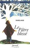 Le patre blesse (Collection Jeunesse lumiere) (French Edition)