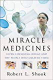 Miracle Medicines, Robert L. Shook, 1591841577