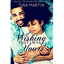Wishing That I Was Yours (A Lennox in Love Book 3)
