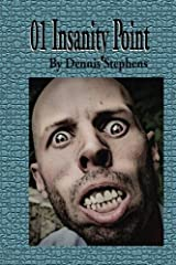 01 Insanity Point (The Resolution of Mind) (Volume 2) Paperback