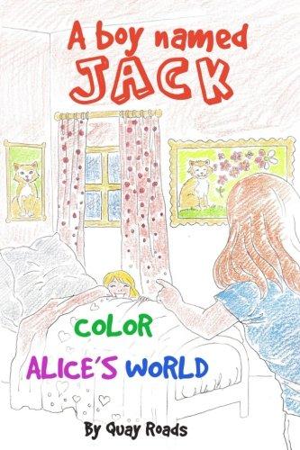 Download Color Alice's World: A Boy Named Jack - a storybook series PDF