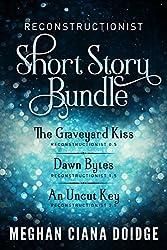 Reconstructionist Series: Short Story Bundle