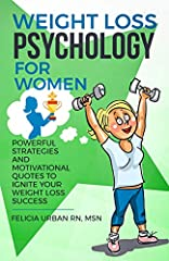 "Felicia Urban RN, MSN, is back with her second book in the ""Weight Loss Psychology for Women"" series.She takes the foundation of your mental fitness and mindset even deeper, offering more strategies and methodologies to strengthen your approa..."