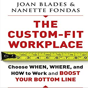 The Custom-Fit Workplace Audiobook