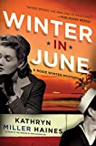 Front cover for the book Winter in June by Kathryn Miller Haines