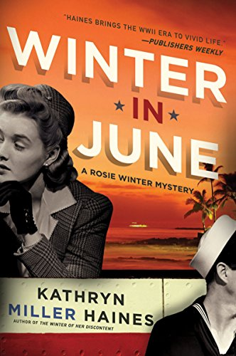 Winter in June: A Rosie Winter Mystery (Rosie Winter Mysteries Book 3)