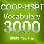 Official COOP-HSPT Vocabulary 3000: Become a True Master of COOP-HSPT Vocabulary...Quickly and Effectively! |  Official Test Prep Content Team