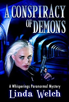 A Conspiracy of Demons: Whisperings Paranormal Mystery Book Six (English Edition) por [Welch, Linda]
