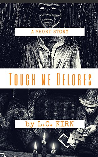 Search : Touch me Delores (Dead County shorts. Book 1)