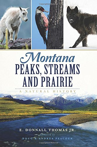 Download Montana Peaks, Streams and Prairie:: A Natural History pdf