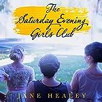 The Saturday Evening Girls Club: A Novel | Jane Healey