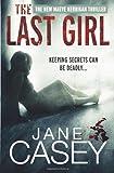 """""""The Last Girl"""" av Jane Casey"""
