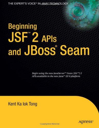 [PDF] Beginning JSF? 2 APIs and JBoss? Seam Free Download | Publisher : Apress | Category : Computers & Internet | ISBN 10 : 143021922X | ISBN 13 : 9781430219224