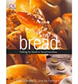 Bread Baking by Hand or Bread Machine by Ferrigno, Ursula ( Author ) ON Feb-01-2007, Hardback