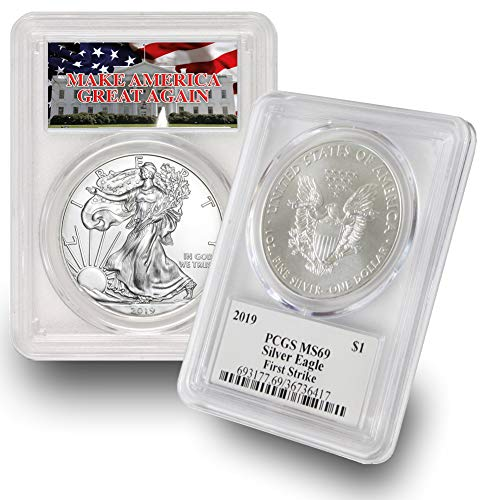 2019 American Silver Eagle $1 MS69 First Strike PCGS Make America Great Again (MAGA) .999 Fine Silver US Mint
