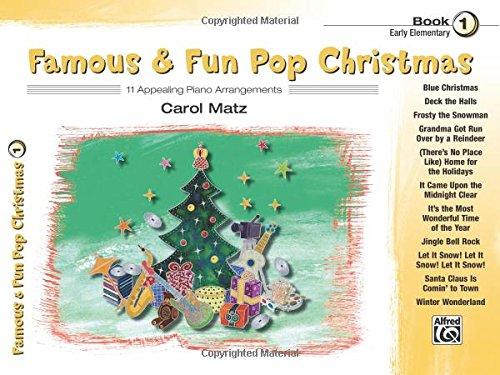 Famous & Fun Pop Christmas, Bk 1: 11 Appealing Piano Arrangements