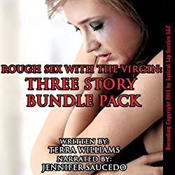 Rough Sex with the Virgin Three Story Bundle Pack