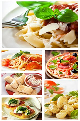 B.E.S.T Italian Recipes: The Italian Recipes Cookbook: A Healthy cooking with Amazing Whole Food Recipes Tha<br />[W.O.R.D]