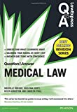 Law Express Question and Answer: Medical Law (Law Express Questions & Answers)