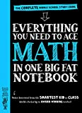 Everything You Need to Ace Math in One Big Fat Notebook: The Complete Middle School Study Guide (Big (Big Fat Notebooks)