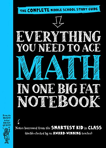 Everything You Need to Ace Math in One Big Fat Notebook: The Complete Middle School Study Guide (Big Fat Notebooks) (Best Way To Learn Algebra)