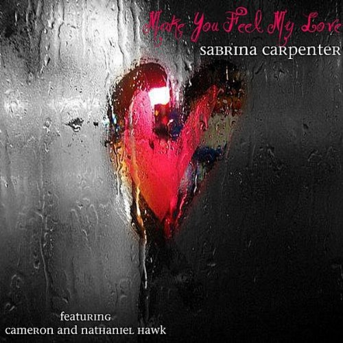 Make You Feel My Love (feat. Nathaniel Hawk & Cameron Hawk)