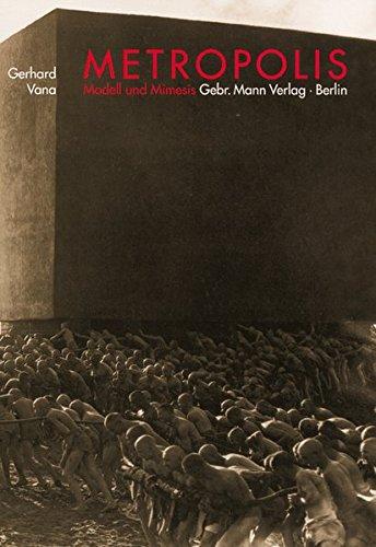 Metropolis: Modell und Mimesis Broschiert – 1. Januar 2001 Gerhard Vana Mann Gebr. 3786123454