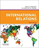 International Relations, Shiraev, Eric B. and Zubok, Vladislav M., 0199765561