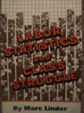 Labor Statistics and Class Struggle, Marc Linder, 0717807118