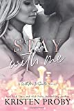 Stay With Me (With Me In Seattle) (Volume 9)