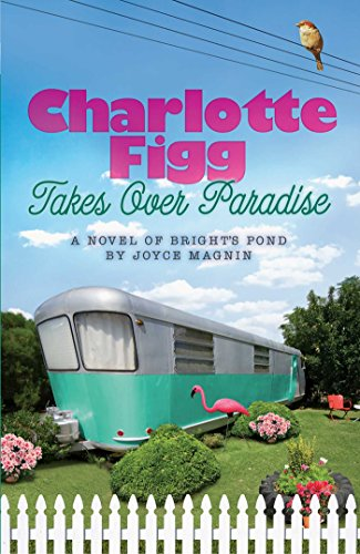 Charlotte Figg Takes Over Paradise (A Novel of Bright's Pond Book 2) cover