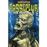 Compilation - Passepeur: Trio terreur N° 1