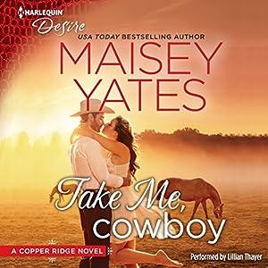 Take Me, Cowboy Audiobook