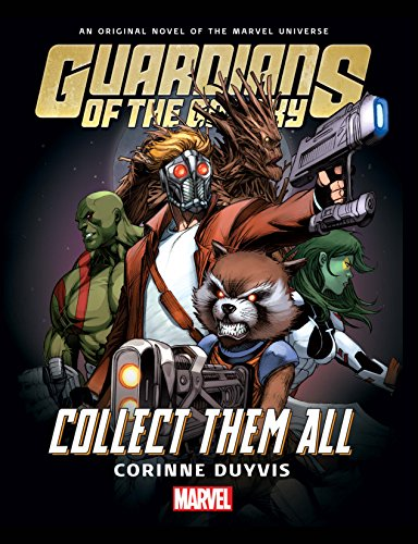 Guardians Of The Galaxy: Collect Them All Prose Novel (Best Guardians Of The Galaxy Graphic Novel)