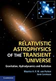 img - for Relativistic Astrophysics of the Transient Universe: Gravitation, Hydrodynamics and Radiation book / textbook / text book