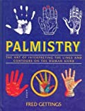 Palmistry: Secrets of Character from the Hand