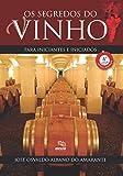 capa de Os segredos do vinho para iniciantes e iniciados: PARA INICIANTES E INICIADOS