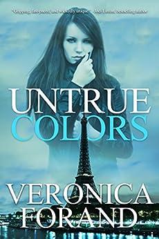 Untrue Colors (True Lies) by [Forand, Veronica]
