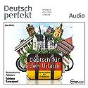 Deutsch lernen Audio - Deutsch für den Urlaub 07/2015 Audiobook by  div. Narrated by  div.