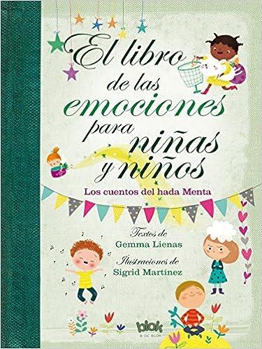 El libro de las emociones para niñas y niños: Los cuentos ...