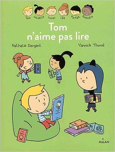 Amazon Fr Les Inseparables Tom N Aime Pas Lire