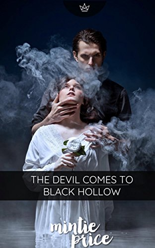 The Devil Comes to Black Hollow