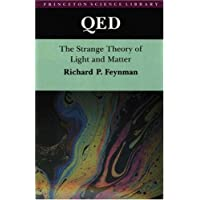 QED: The Strange Theory of Light and Matter: Alix G. Mautner Memorial Lectures